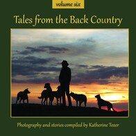 Tales from the Back Country - Volume 6